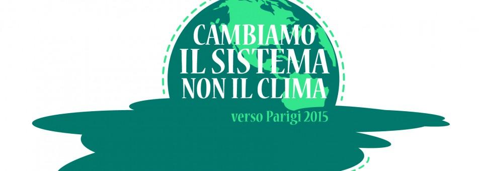 Cambiamo il sistema, non il clima!